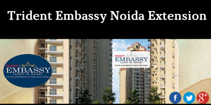 Trident Embassy Noida Extension